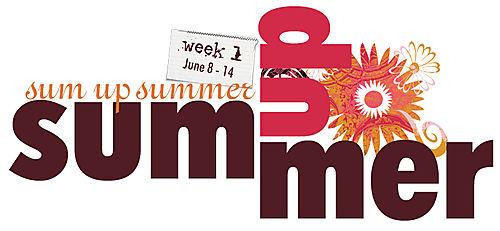 Sum up summer week 1